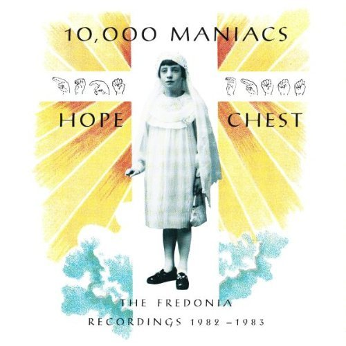 10000 Maniacs Hope Chest Fredonia Recordings