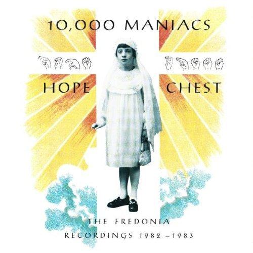 10000 Maniacs/Hope Chest-Fredonia Recordings