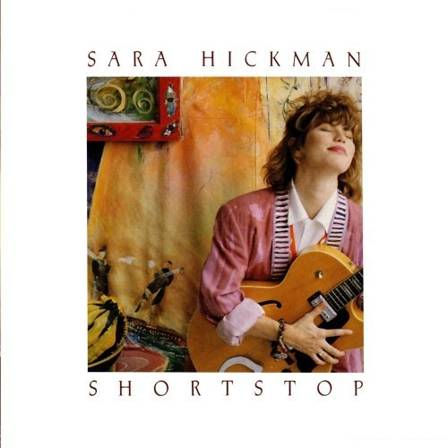Sara Hickman Shortstop CD R