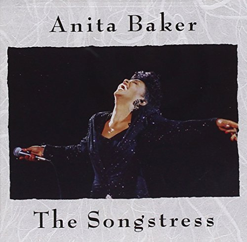 Anita Baker Songstress Songstress