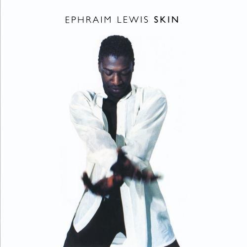 ephraim-lewis-skin-cd-r
