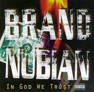 Brand Nubian/In God We Trust@Explicit Version