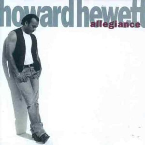 Howard Hewett Allegiance