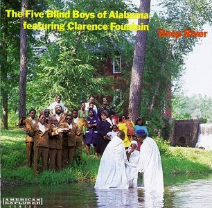Five Blind Boys Of Alabama Deep River