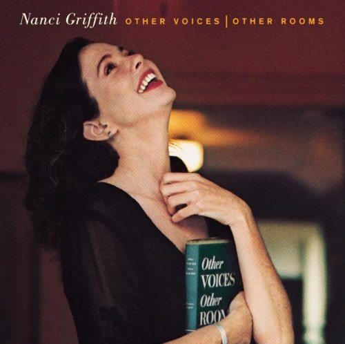 Nanci Griffith Other Voices Other Rooms CD R