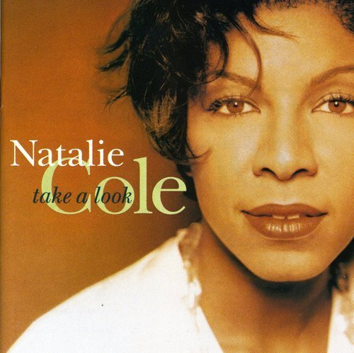 Natalie Cole/Take A Look