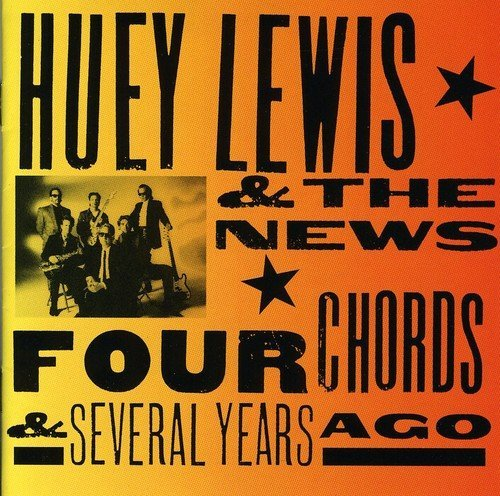 Lewis Huey & The News Four Chords & Several Years Ag