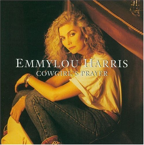 Harris Emmylou Cowgirl's Prayer