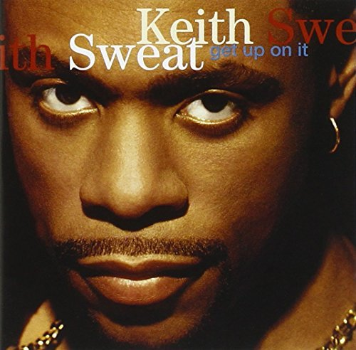 Keith Sweat Get Up On It CD R