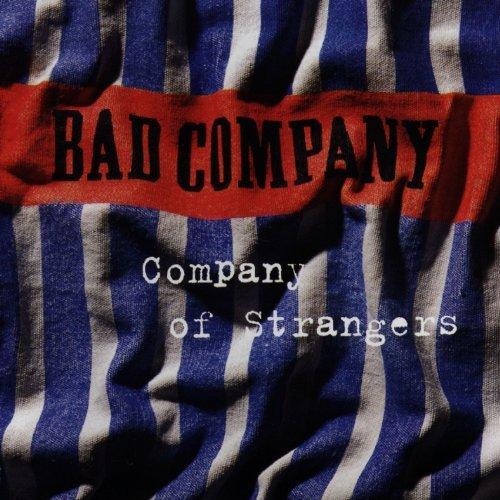 Bad Company/Company Of Strangers