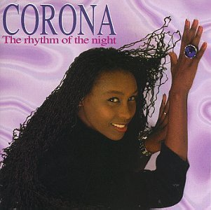 Corona/Rhythm Of The Night