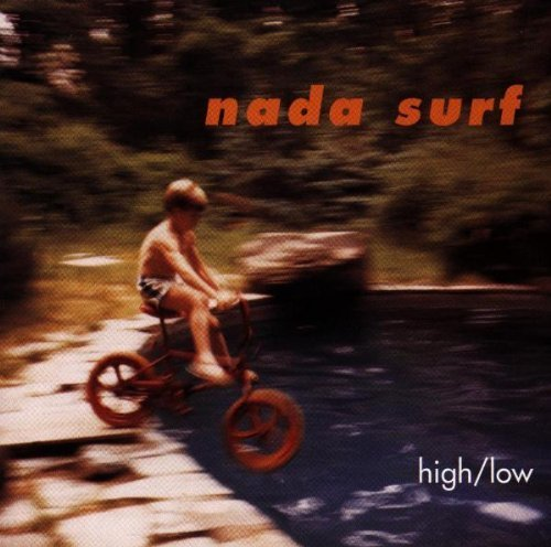 Nada Surf High Low
