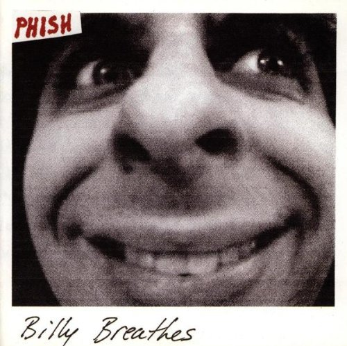 Phish Billy Breathes