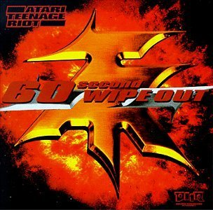 atari-teenage-riot-60-second-wipe-out