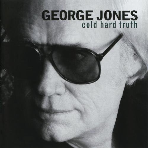 George Jones Cold Hard Truth CD R