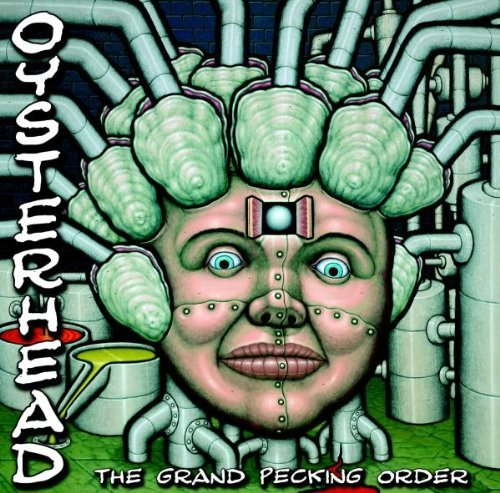 Oysterhead Grand Pecking Order