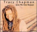 Tracy Chapman/Give Me One Reason / Rape Of T