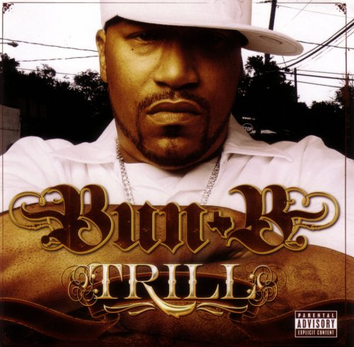Bun B Trill Explicit Version