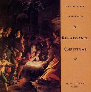 Boston Camerata/Renaissance Christmas@Cohen/Boston Camerata