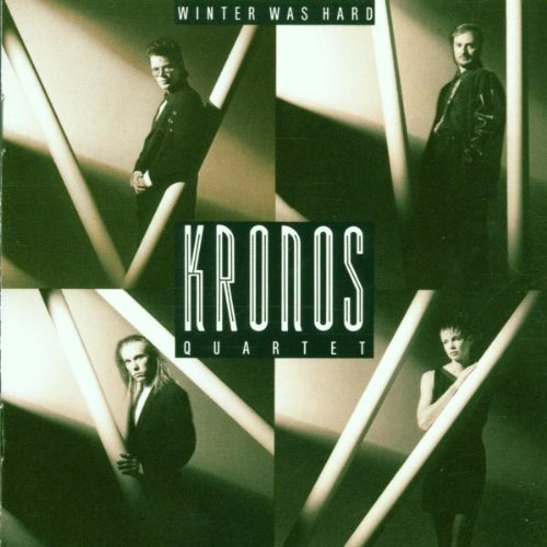 kronos-quartet-winter-was-hard-kronos-qt