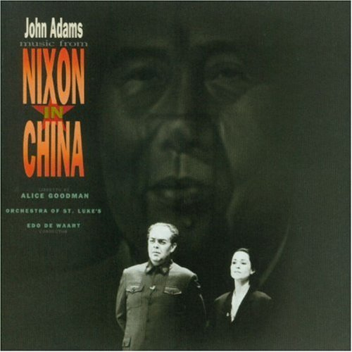 J. Adams Nixon In China Hlts De Waart Orch St. Lukes
