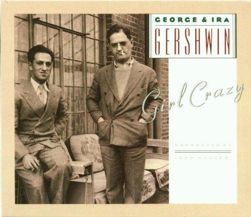 G. Gershwin/Girl Crazy@Luft/Carroll/Blazer@Mauceri