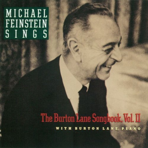 Michael Feinstein Vol. 2 Burton Lane Songbook