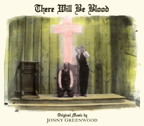 There Will Be Blood Soundtrack
