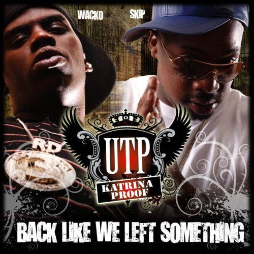 Utp Back Like We Left Something Explicit Version