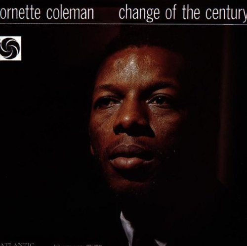 Ornette Coleman Change Of The Century
