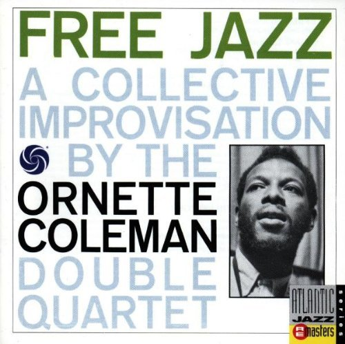 Ornette Coleman/Free Jazz