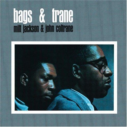 Jackson/Coltrane/Bags & Trane