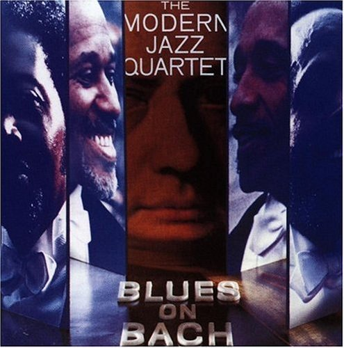Modern Jazz Quartet Blues On Bach