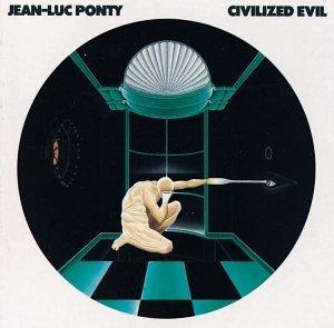 jean-luc-ponty-civilized-evil