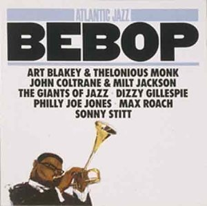 Atlantic Jazz Bebop Gillespie Monk Blakey Coltrane Atlantic Jazz