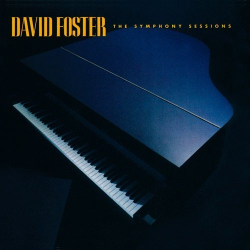 David Foster Symphony Sessions