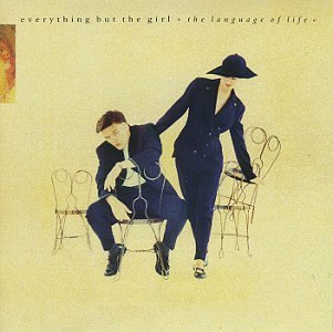 Everything But The Girl/Language Of Life