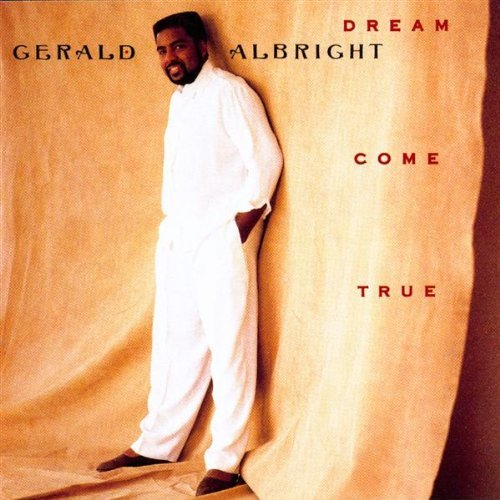 Gerald Albright Dream Come True CD R