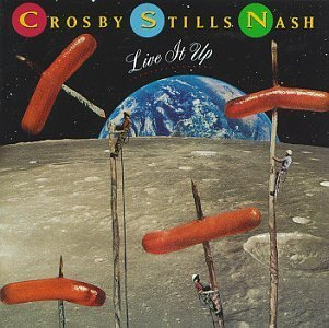 Crosby Stills & Nash Live It Up