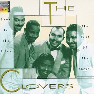 Clovers/Down In The Alley: Best Of The@Cd-R