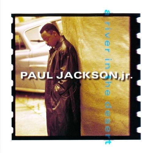 Paul Jackson, Jr./River In The Desert