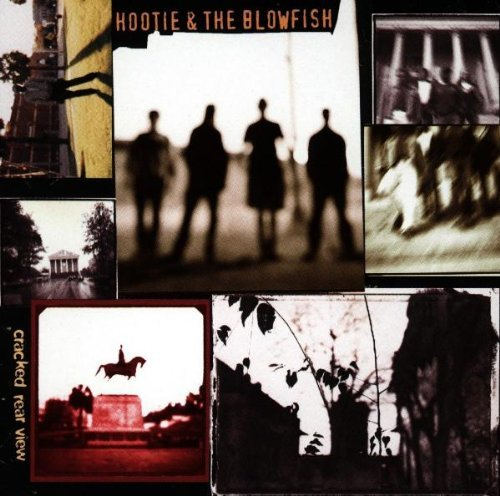 Hootie & The Blowfish Cracked Rear View Cracked Rear View