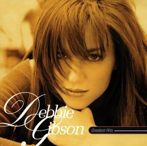 Debbie Gibson Greatest Hits Greatest Hits