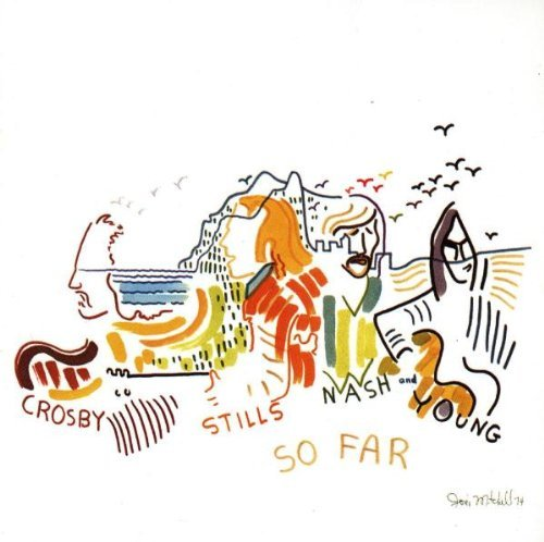 Crosby Stills Nash & Young So Far Remastered
