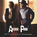 Archer & Park/We Got A Lot In Common