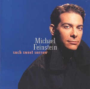 michael-feinstein-such-sweet-sorrow