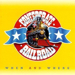 Confederate Railroad When & Where