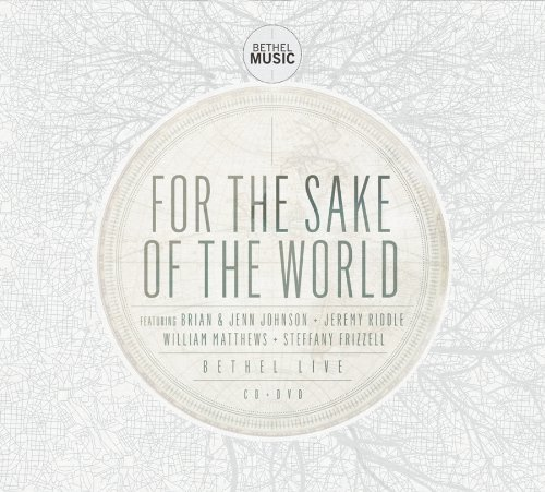 Bethel Music For The Sake Of The World Incl. DVD