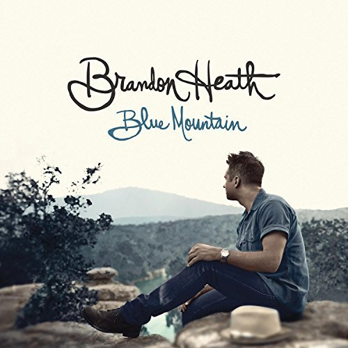 Brandon Heath Blue Mountain