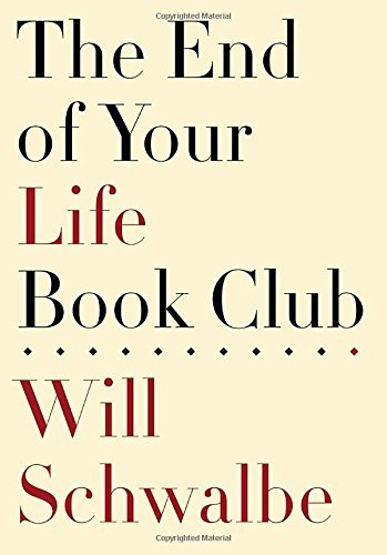 will-schwalbe-the-end-of-your-life-book-club-1